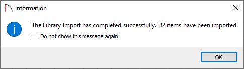 """Information box stating """"The Library Import has completed successfully."""""""