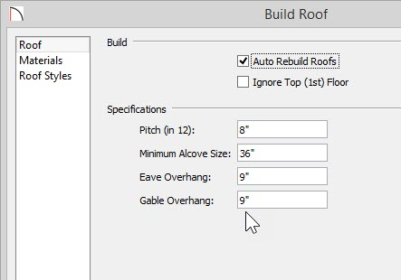 """Build Roof dialog with Auto Rebuild Roofs selected and 9"""" set for Eave Overhang and Gable Overhang"""