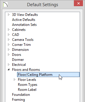 Default Settings box with Floor/Ceiling Platform highlighted