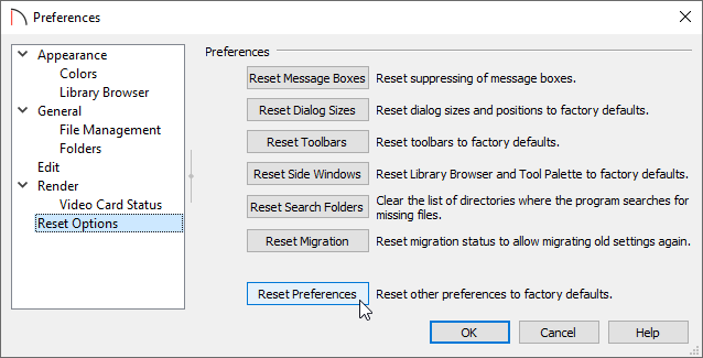 Click on the Reset Preferences button located on theReset Options panel of the Preferences dialog