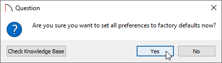 Click Yes in the Question dialog to confirm that you want to reset the preferences