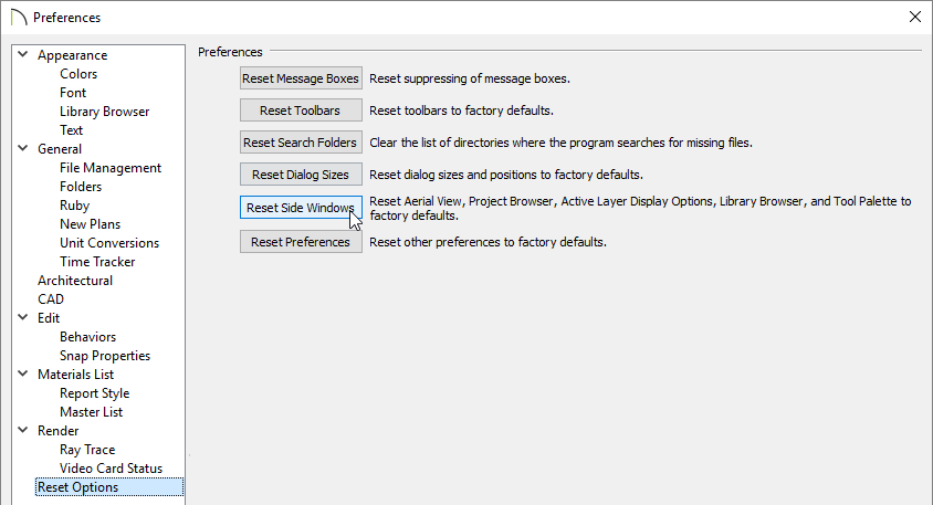 Selecting Reset Side Windows on the Reset Options panel