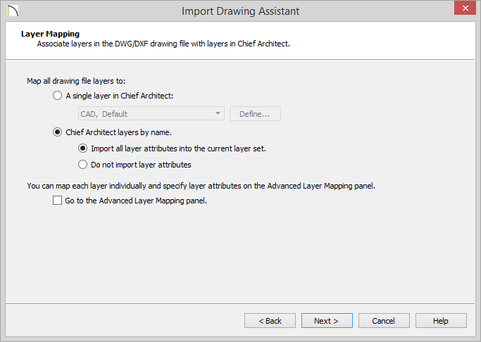 Import Drawing Assistant - Layer Mapping - Chief Architect layers by name selected and Import all layer attributes selected