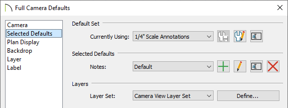 Selected Defaults panel of the Full Camera Defaults dialog