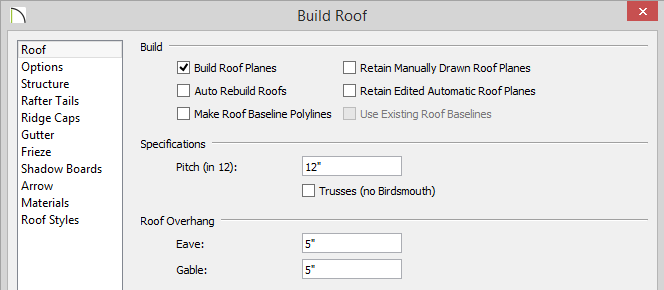 Build Roof dialog with Build Roof Planes checked, 12 entered for the Pitch, and 5 inches set for Eave and Gable Roof Overhang