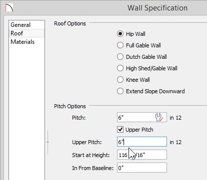 Wall Specification - Roof panel - Upper Pitch selected with 6 in 12 set for both Pitch and Upper Pitch