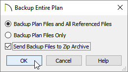Backup Entire Plan dialog set to backup plan files and all referenced files, and to create a zip archvie.