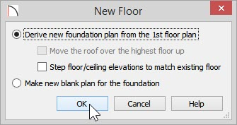 Derive new foundation plan from the 1st floor plan option selected in the New Floor dialog