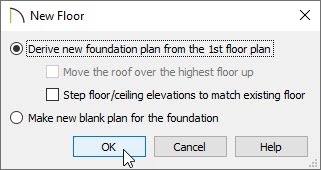 New Floor dialog with Derive new foundation plan from the 1st floor plan option selected