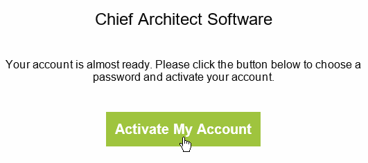 Select the Active My Account button in the Chief Architect e-mail