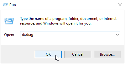 Type dxdiag in the Run dialog box